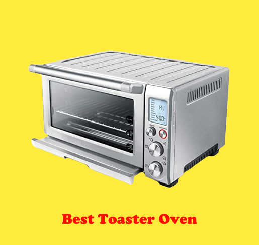 The Best Toaster Oven in 2020